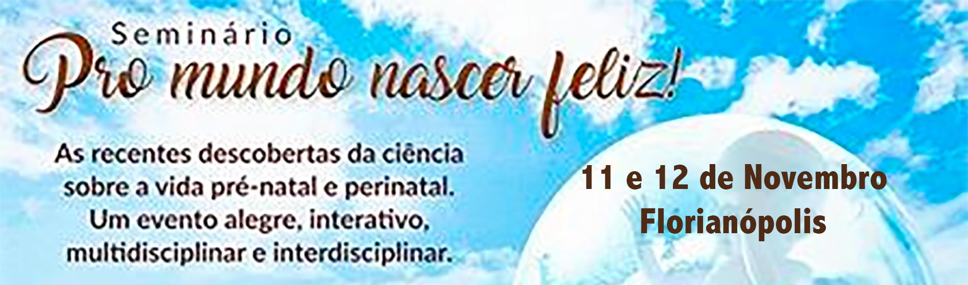 Pro Mundo Nascer Feliz - Florianópolis